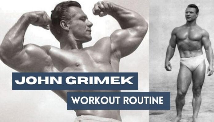 John Grimek Workout and Diet
